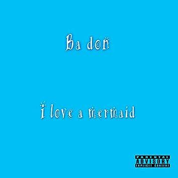 I Love a Mermaid