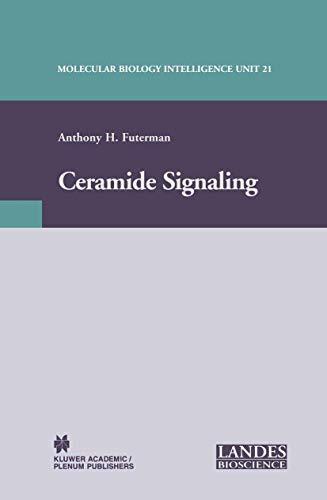Ceramide Signaling (Molecular Biology Intelligence Unit)