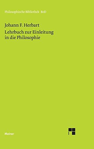Lehrbuch zur Einleitung in die Philosophie (Philosophische Bibliothek)