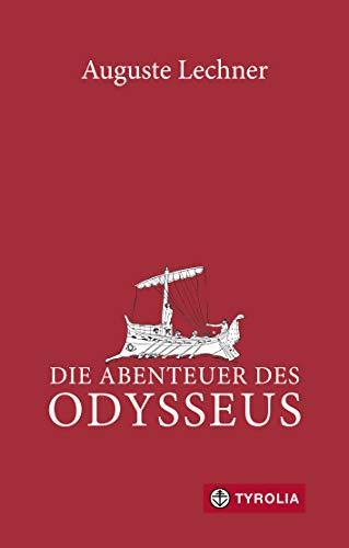 Die Abenteuer des Odysseus: Neu überarbeitet und mit einem Glossar versehen von Friedrich Stephan