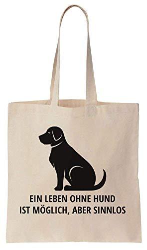Finest Prints Ein Leben Ohne Hund Ist Möglich, Aber Sinnlos Cotton Canvas Tote Bag