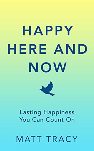 Happy Here And Now by Matt Tracy ebook deal