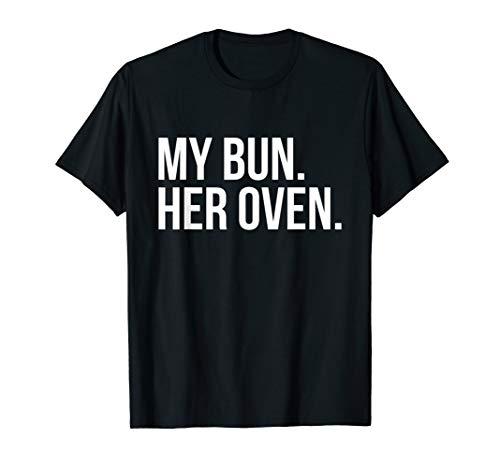 My bun her oven t shirt Lesbian pregnancy announcement shirt