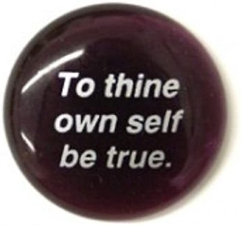 To Thine Own Self Be True Colored Glass Imprinted Recovery Sobriety Stones
