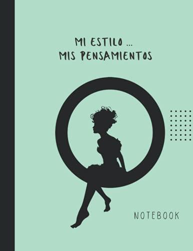 Mi Estilo... Mis Pensamientos Notebook - Agenda para Escribir Notas Diarias, Pequeños...