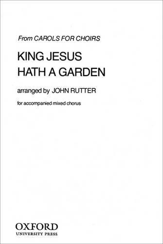 John Rutter: King Jesus Hath A Garden. Für SATB (Gemischter Chor), Orchester, Klavierbegleitung