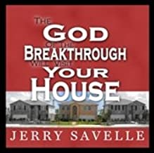 The God of The Breakthrough Will Visit Your House