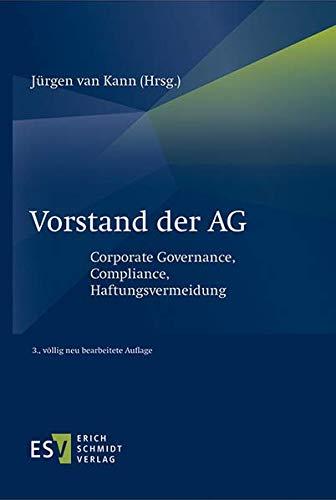 Vorstand der AG: Corporate Governance, Compliance, Haftungsvermeidung