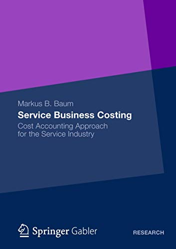 Service Business Costing: Cost Accounting Approach for the Service Industry