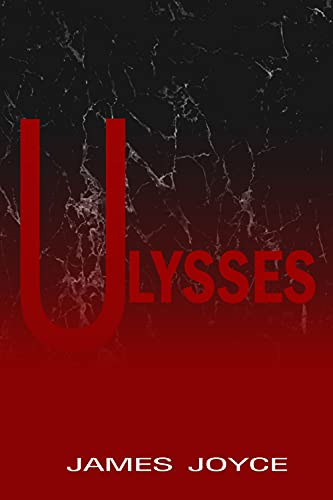 Ulysses: Classic Edition Annotated (English Edition)