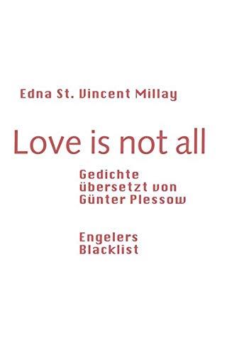 Love is not all: Gedichte, übersetzt von Günter Plessow