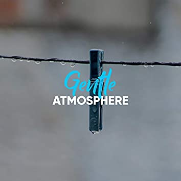 Gentle Atmosphere, Vol. 3