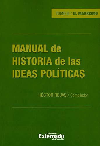 Manual de historia de las ideas políticas - Tomo III: El marxismo ...
