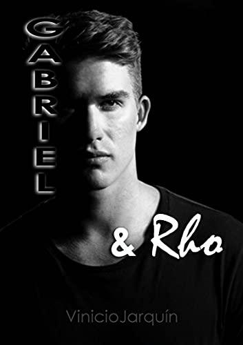 Gabriel y Rho: Un encuentro inesperado de Vinicio Jarquín