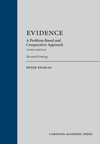 Evidence: A Problem-Based and Comparative Approach, Third Edition, Revised Printing