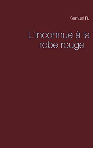 L'inconnue à la robe rouge (French Edition)