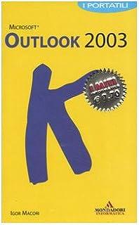 Outlook 2003. I Portatili [Italia]