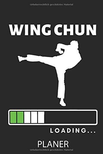 WING CHUN LOADING... PLANER: A5 TAGESPLANER Wing Chun Buch | Win Chung | Kung Fu lernen | Training | Notizbuch Geschenk | Kampfsport | Kampfsportler | Kampfkunst | Sportler