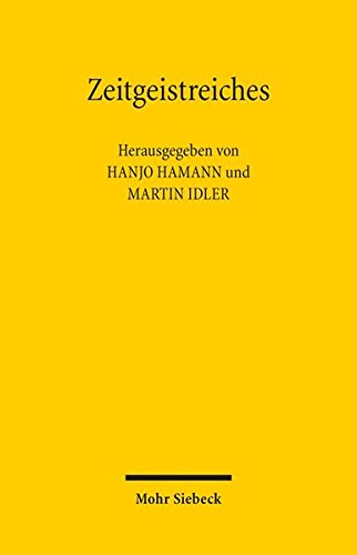Zeitgeistreiches: Scherz und Ernst in der Juristenzeitung: Glossen aus sechzig Jahren