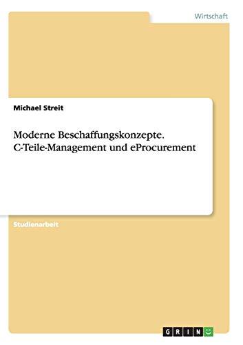 Moderne Beschaffungskonzepte. C-Teile-Management und eProcurement