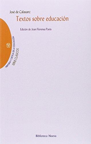 Textos sobre educación (Memoria y Crítica de la Educación - Serie Clásicos, Band 33)