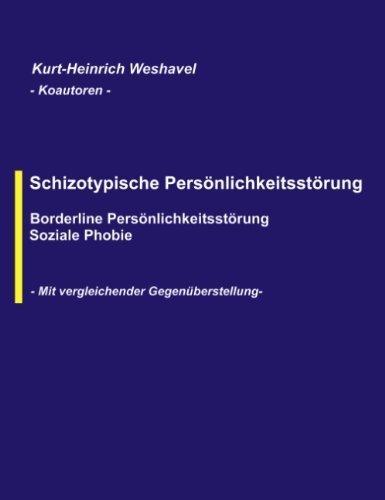 Schizotypische Persönlichkeitsstörung (German Edition) by Kurt-Heinrich Weshavel(2003-05-22)