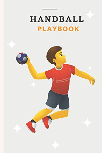 Handball Playbook: Handball Field Diagrams Notebook | Handball Coaching Sketch Log | Handball Planning Tactics and Strategies | Handball Playbook for Coaches