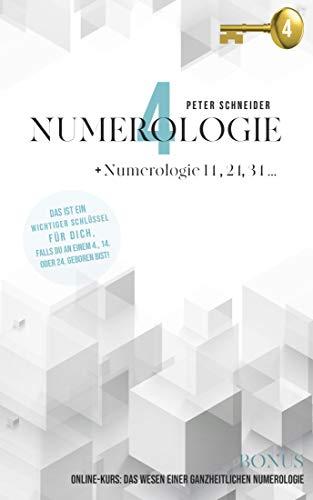 Numerologie 4: Numerologie 14, 24, 34 ...