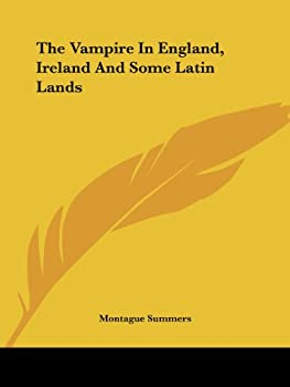 The Vampire in England, Ireland and Some Latin Lands
