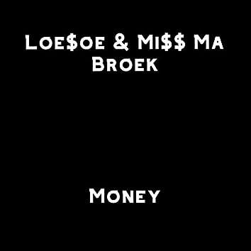 Money (feat. Miss Ma Broek)