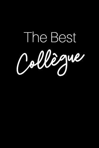 The Best Collègue: Idée Cadeau De Départ En Retraite Pour Souhaiter Une Bonne Continuation Pour Elle, Lui, Homme, Femme, Boss, Collègue