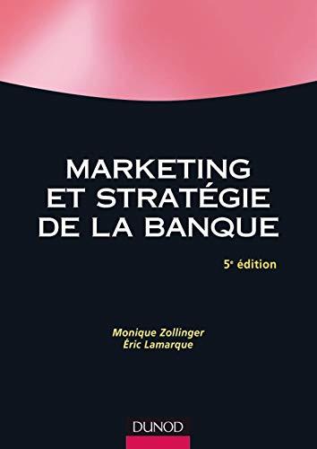 Marketing et stratégie de la banque