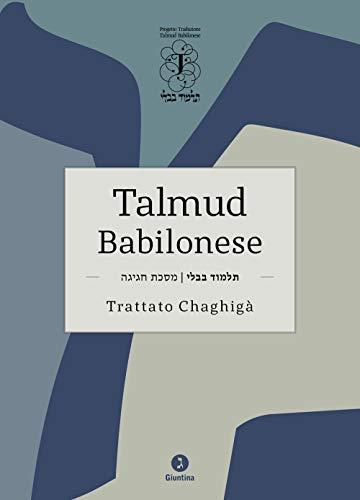 Talmud babilonese. Trattato Chaghigà. Testo ebraico a fronte