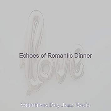 Echoes of Romantic Dinner