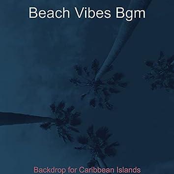 Backdrop for Caribbean Islands