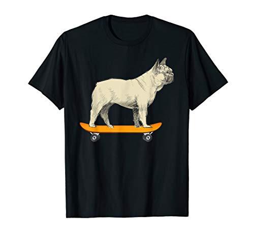 Funny French Bulldog On Skateboard Frenchie Dog Owner Gift T-Shirt