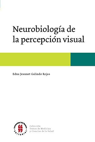 Neurobiología de la percepción visual (Textos de Medicina y Ciencias de la Salud nº 2) (Spanish E