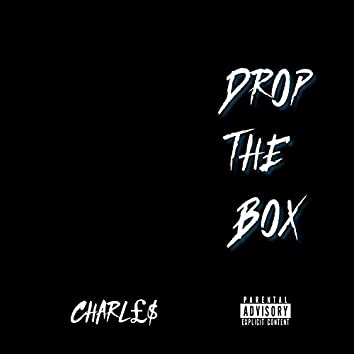 Drop The Box (feat. CHARLES)