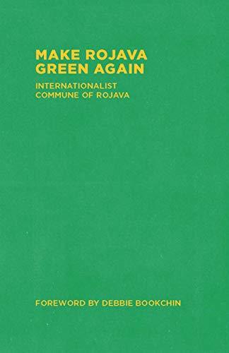 Make Rojava Green Again