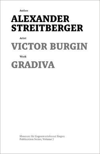 Victor Burgin: Gradiva (Schriftenreihe des Museums für Gegenwartskunst Siegen, Band 7)