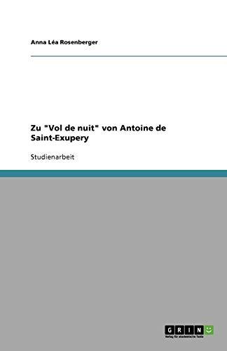 """Zu """"Vol de nuit"""" von Antoine de Saint-Exupery"""