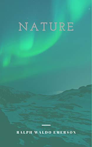Ralph Waldo Emerson : Nature (illustrated) (English Edition)