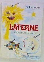 Laterne. Gedichte und Geschichten
