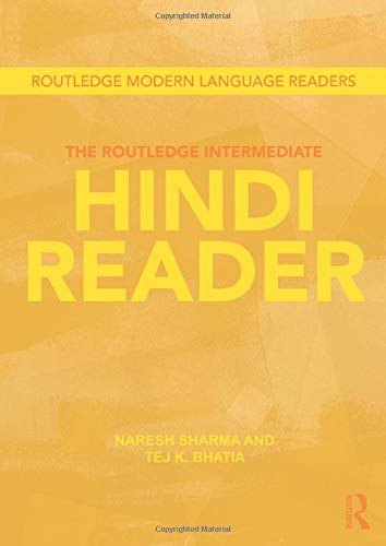Compare Textbook Prices for The Routledge Intermediate Hindi Reader Routledge Modern Language Readers 1 Edition ISBN 9780415601764 by Sharma, Naresh,Bhatia, Tej K.