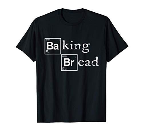 Baker Shirt Baking Bread Baker Gifts for Women Baker T-Shirt