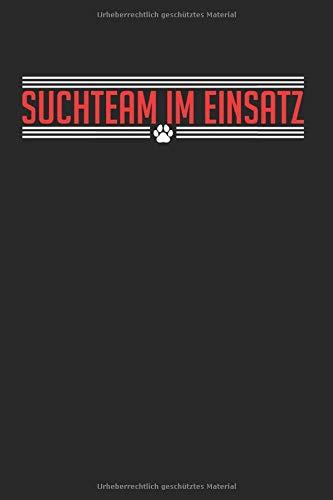 Suchteam Im Einsatz: Mantrailing & Hund Notizbuch 6'x9' Geruchssinn Geschenk Für Personensuche & Mantrailer