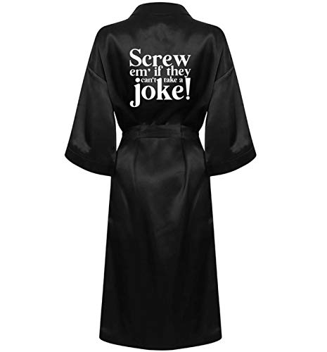 Flox Creative Satin Bademantel Screw 'Em If They Can't Take A Joke Robe Gr. Small, Schwarz