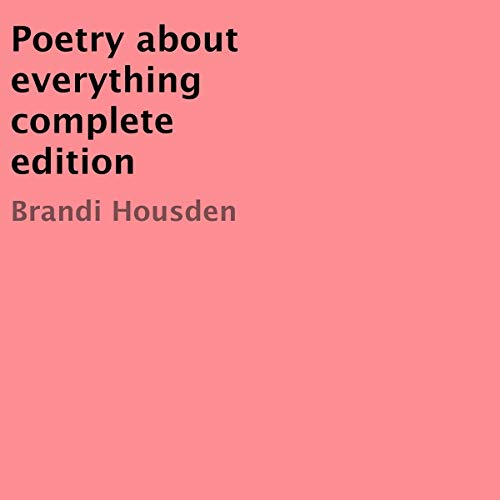 Poetry About Everything Complete Edition Titelbild
