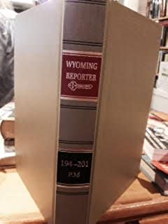Wyoming Reporter Cases Decided in the Supreme Court 194 P.3d-201 P.3d reported in the Pacific Reporter 3rd series