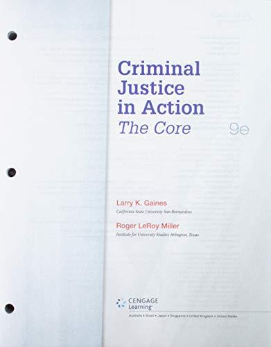 Bundle: Criminal Justice in Action: The Core, Loose-Leaf Version, 9th + MindTap Criminal Justice, 1 term (6 months) Prin